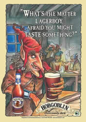 """What's The Matter Lagerboy, afraid you might taste something?"""